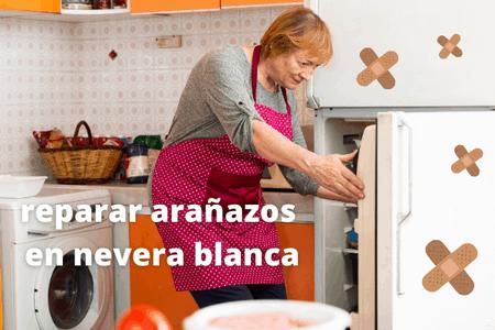 reparar arañazos en frigorífico blanco